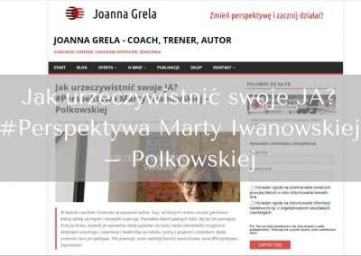 Jak urzeczywistnić swoje JA? #Perspektywa Marty Iwanowskiej – Polkowskiej