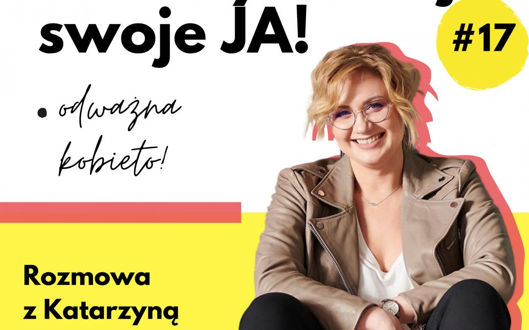 JA.Kobieta#17_O wolności ipieniądzach. Rozmowa Kasią Iwanoską.